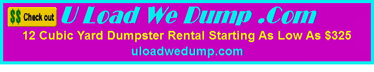 U Load We Dump .Com, Dumpster Rental Service